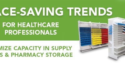 Maximize Capacity in Pharmacies and Supply Rooms